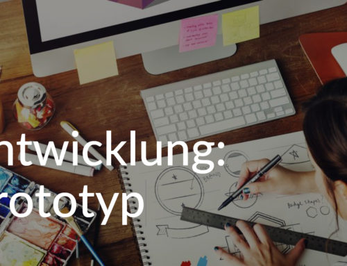 Entwicklung: Prototyp